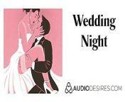 Wedding Night - Marriage Erotic Audio Story, Sexy ASMR from bap beti sex audio story