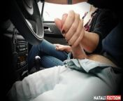 Best Handjob in the car on the road 69 (L. Kravitz songs) - Natali Fiction from dool sexhojpuri song bur me lund ghusai